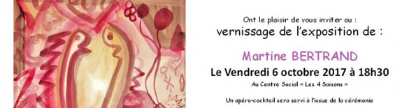 Martine Bertrand s'expose au centre social les 4 saisons